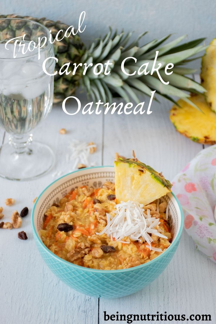 Tropical Carrot Cake Oatmeal Pinterest graphic
