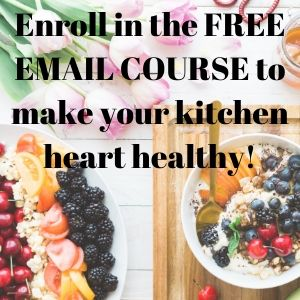 Free email course to make your kitchen heart healthy