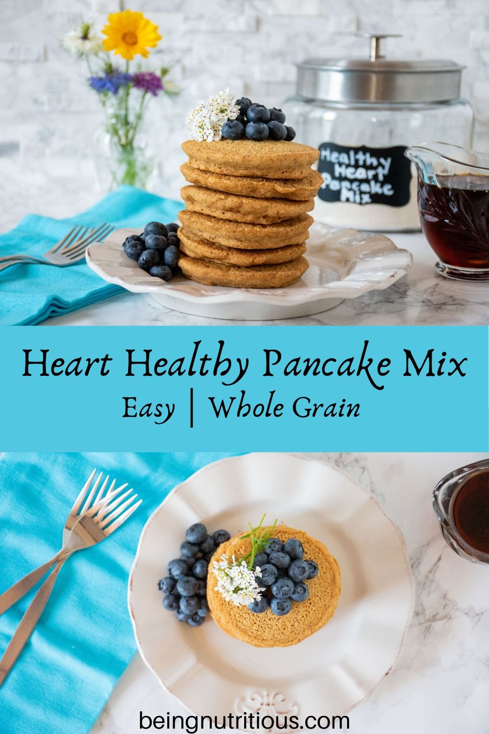 Stacked image. Top image is Stack of 6 whole wheat pancakes, with a pile of fresh blueberries and white flowers on top. Glass jar of heart healthy pancake mix is visible in the background. Bottom image is an overhead of the dish of pancakes.
