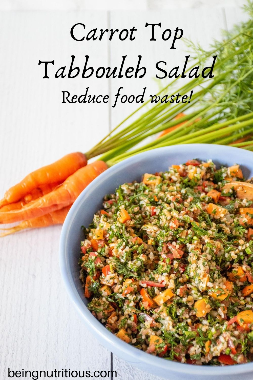 Tabbouleh in blue bowl, with whole carrots, tops attached, visible in background. Text overlay: Carrot top tabbouleh salad; reduce food waste!
