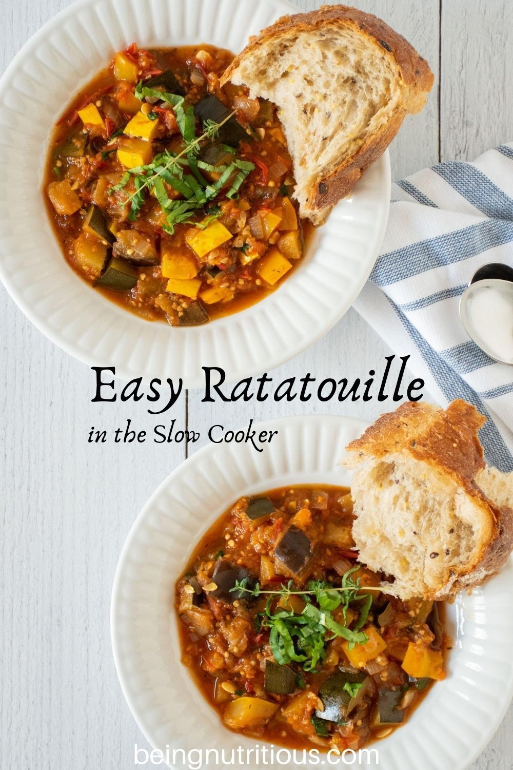 Overhead shot of 2 bowls of ratatouille with rustic bread. Text overlay: Easy Ratatouille in the Slow Cooker.