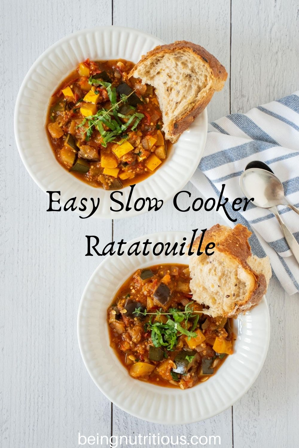 Overhead shot of 2 bowls of ratatouille with rustic bread. Text overlay: Easy Slow Cooker Ratatouille.