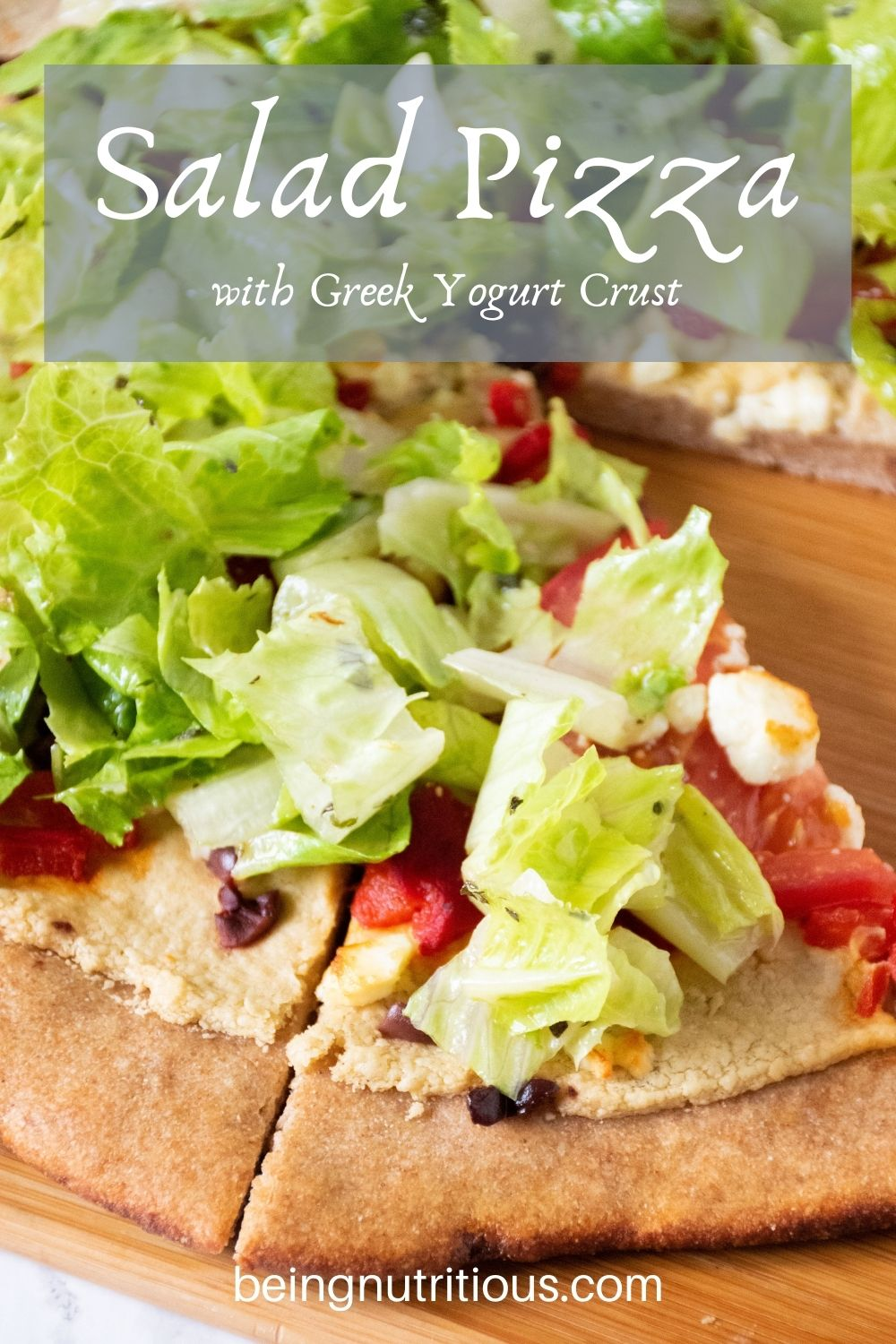 Pizza on a peel, with whole wheat crust, topped with salad. Text overlay: Salad Pizza with Greek Yogurt Crust.
