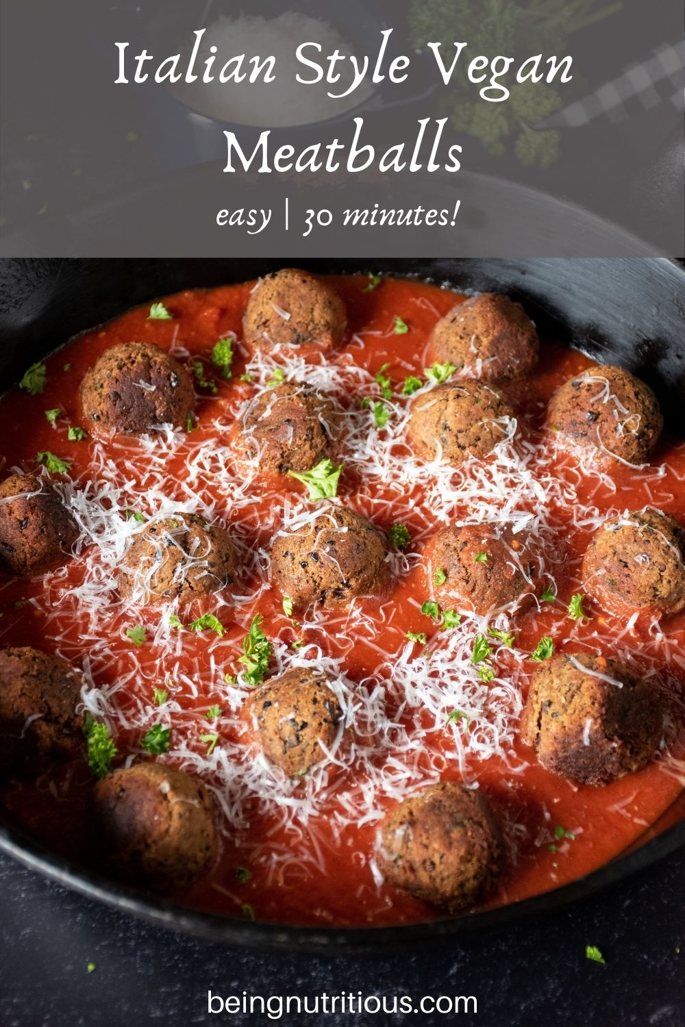 Skillet with meatballs made of black beans with marinara sauce. Text overlay: Italian Style Black Bean Meatballs; easy, 30 minutes!