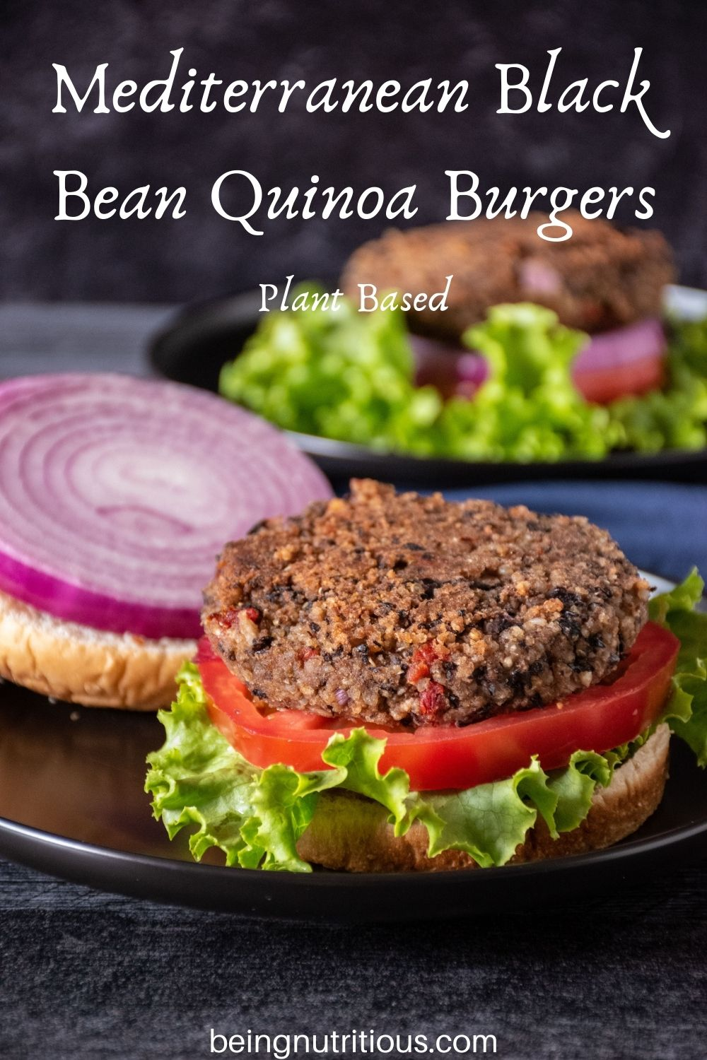 Bean burger on an open bun, with onions, tomatoes, and lettuce. Text overlay: Mediterranean Black Bean Quinoa Burgers; Plant Based.