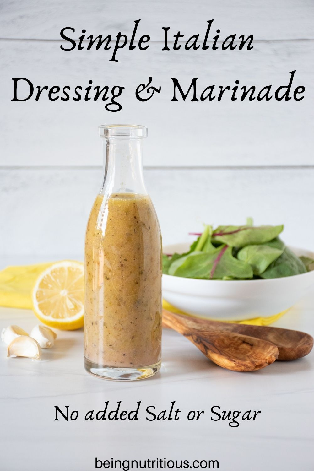Glass bottle of salad dressing with text overlay: Simple Italian Dressing and Marinade; no added salt or sugar.