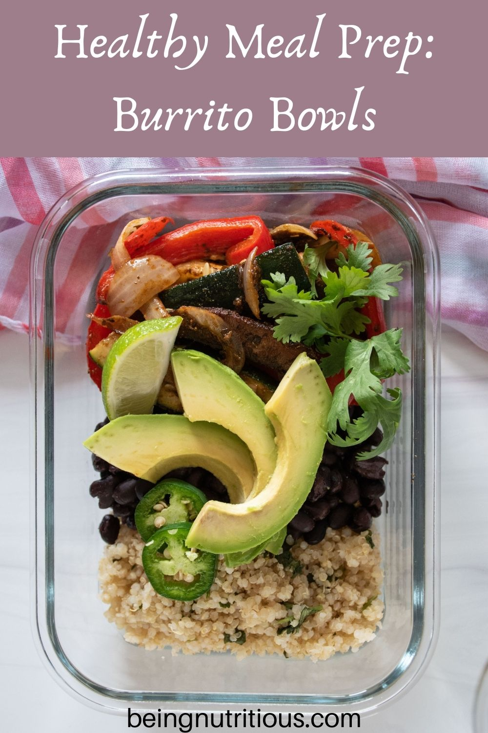 Glass meal prep container filled with burrito fillings. Text overlay: Healthy Meal Prep Burrito Bowls.