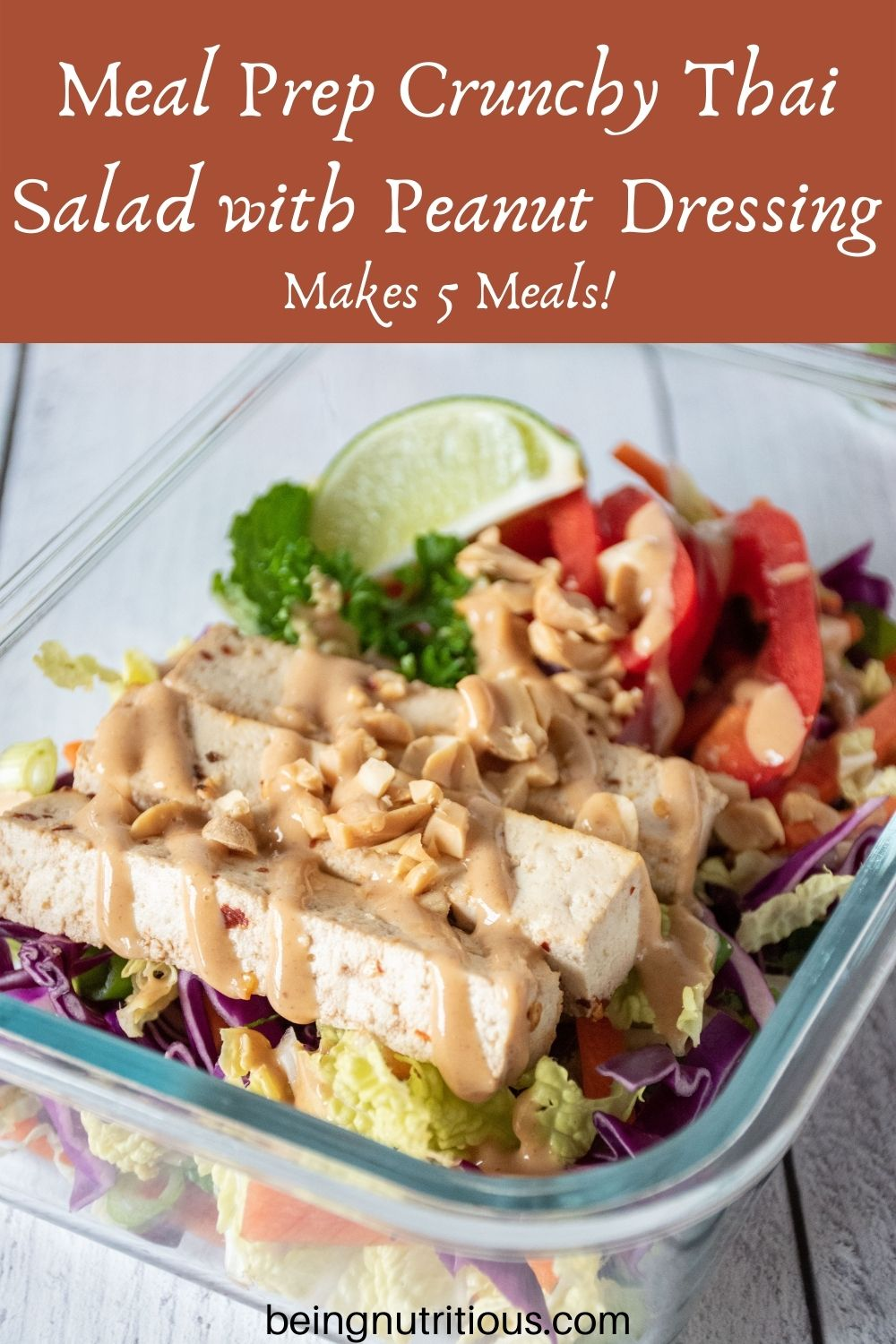 Thai salad in glass meal prep container. Text overlay: Meal Prep Crunchy Thai Salad with Peanut Dressing; makes 5 meals.