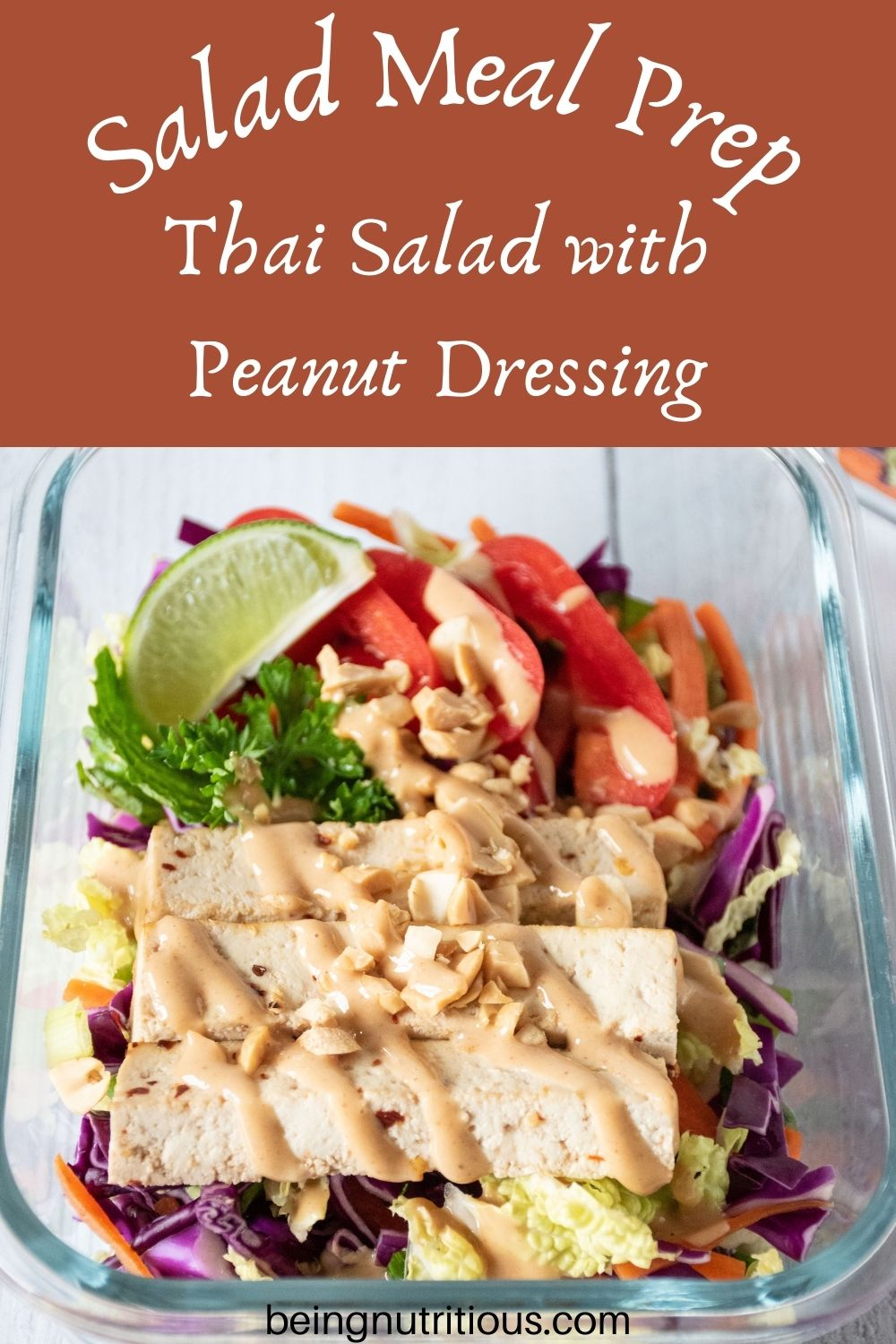 Thai salad in glass meal prep container. Text overlay: Salad Meal Prep; Thai Salad with Peanut Dressing.