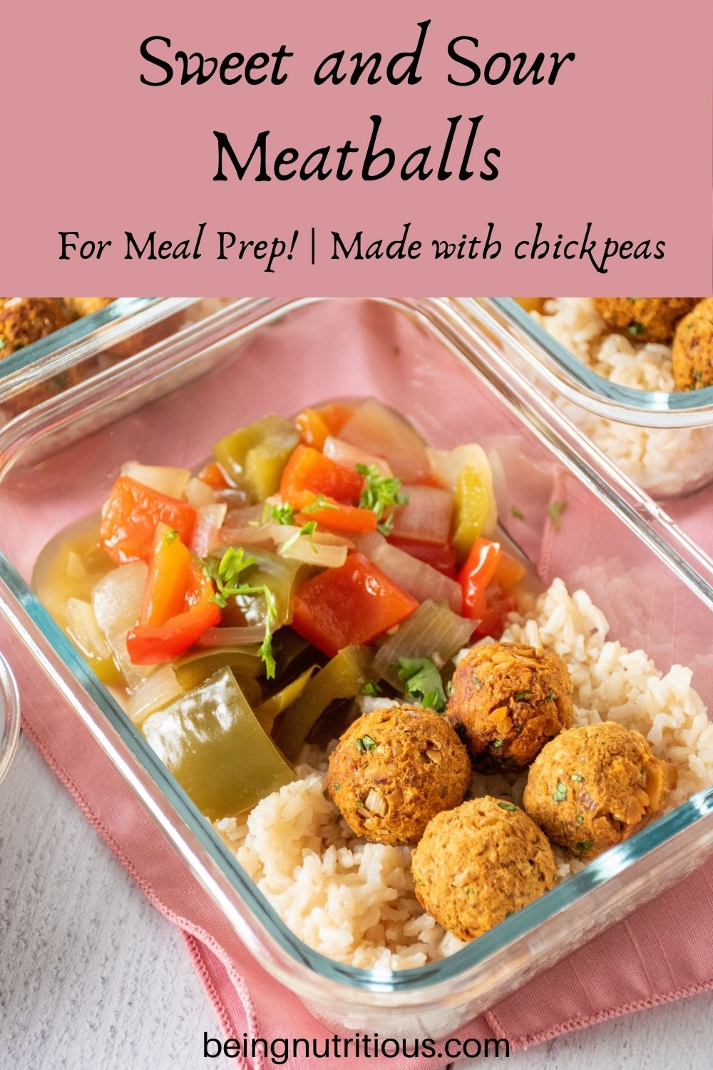 Glass meal prep container filled with rice, meatballs, and onions and bell peppers. Text overlay: Sweet and Sour Meatballs; for meal prep! Made with chickpeas.